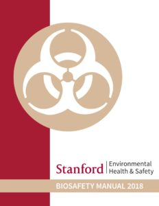 Biosafety manual – stanford environmental health & safety.